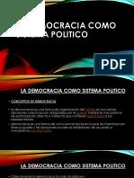 La Democracia Como Sistema Politico