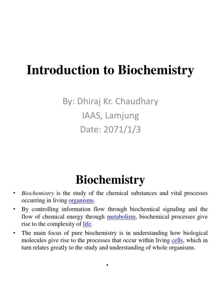 Introduction to Biochemistry ppt | Biomolecules | Biochemistry