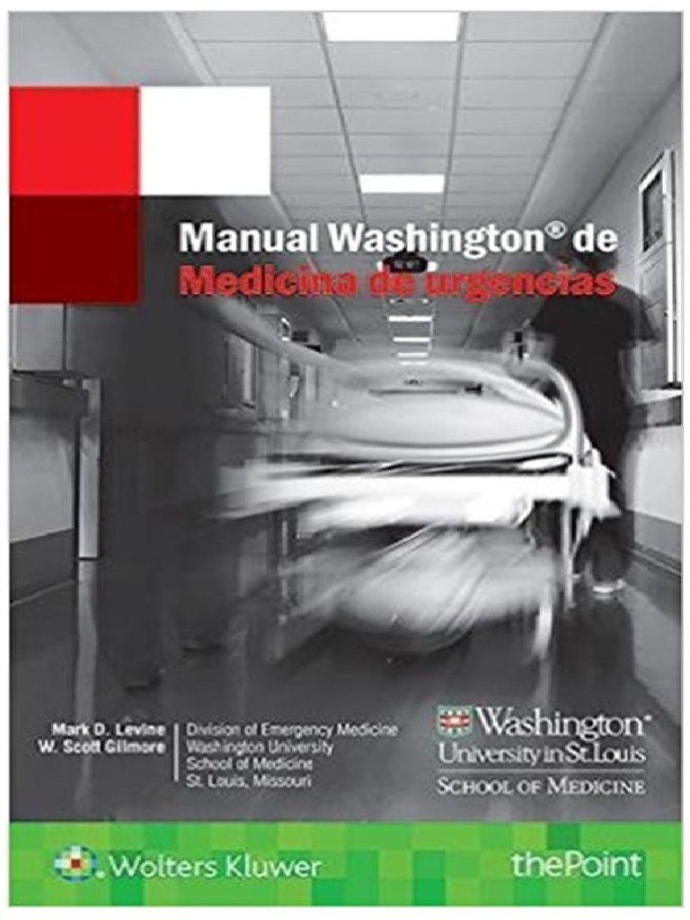 Manual Washington de Medicina de Urgencias - Mark D  Levine