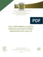 Arq. Vicente Mendiola Quezada, Vivencias Con Un Institutense y Renacentista en El Siglo XX. Arq. Jesús Castañeda Arratia.
