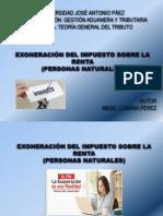 Exoneracion Del Impuesto Sobre La Renta ( Personas Naturales). Abog. Luisana Perez.