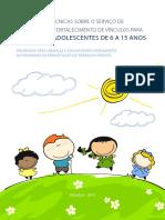 Orientações-técnicas-sobre-o-serviço-de-convivência-e-fortalecimento-de-vínculos-para-CRIANÇAS-e-ADOLESCENTES-de-6-a-15-anos.pdf