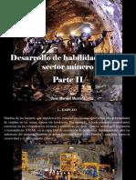José Manuel Mustafá - Desarrollo de habilidades en el sector minero, Parte II