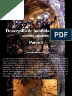 José Manuel Mustafá - Desarrollo de habilidades en el sector minero, Parte I