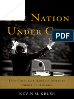 One Nation Under God_ How Corporate America Invented Christian America by Kevin M. Kruse