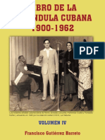 Libro de La Farándula Cubana 1900 - 1962 Volumen IV