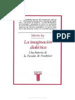 Jay, Martin - La imaginación dialéctica.pdf