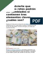 BCR Advierte Que Billetes Rotos Podrán Ser Cambiados Si Contienen Tres Elementos Claves