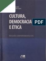 Cultura, Democracia e Ética, Reflexões Comportamentalistas - Carolina Laurenti, Carlos Eduardo Lopes (Organizadores), Eduem, 2015[INDEX]