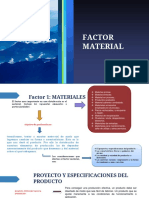 Factor Material