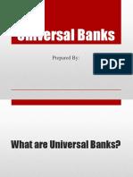 Universal Banks