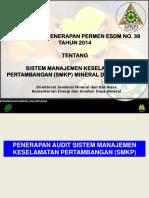 Audit Sistem Manajemen Keselamatan Pertambangan (SMKP) 2014