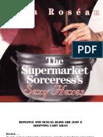 O Super Mercado das Bruxas - Feitiços Sensuais (em inglês)