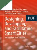 Vangelis Angelakis, Elias Tragos, Henrich C. Pöhls, Adam Kapovits, Alessandro Bassi (eds.) - Designing, Developing, and Facilitating Smart Cities_ Urban Design to IoT Solutions (2017, Springer International Publishing.pdf