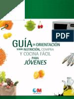 Guía de Orientación Sobre Nutrición, Compra y Cocina Fácil Para Jóvenes