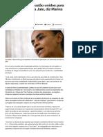 009-07_Grandes partidos estão unidos para acabar com a Lava Jato, diz Marina Silva - Notícias - UOL Eleições 2018
