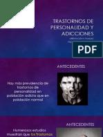 Trastornos de Personalidad y Adicciones