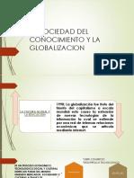 La Sociedad Del Conocimiento y La Globalizacion