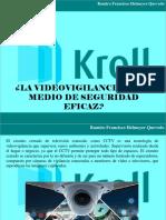 Ramiro Francisco Helmeyer Quevedo - ¿La Videovigilancia Es Un Medio de Seguridad Eficaz?