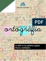 CuadernodeOrtografia-Agudas,llanasyesdrujulas.pdf