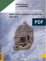 AA. VV. - Argentina en El Espejo. Sujeto, Nación y Existencia en El Medio Siglo 1900-1959.