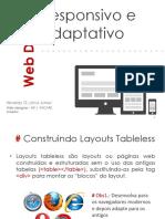 webdesignresponsivoeadaptativo-130704084235-phpapp02