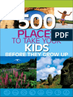Hughes, Holly - 500 Places to Take Your Kids Before They Grow Up