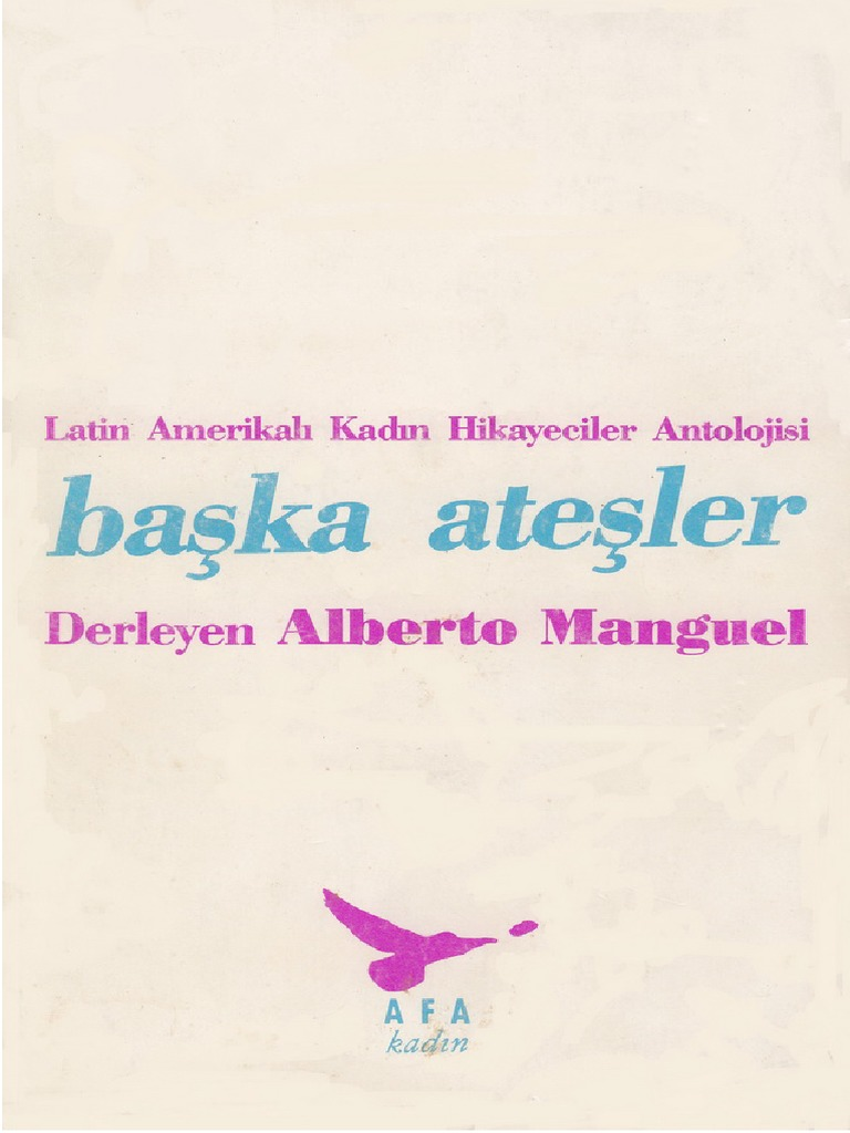 ce28ed5e4bf42 Alberto Manguel - Başka Ateşler.pdf