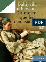 La mujer que leia demasiado - Bahiyyih Nakhjavani.pdf