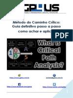 Metodo Do Caminho Crítico - Guia Definitivo Passo a Passo Como Achar e Aplicar