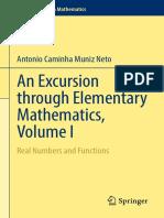 [Problem Books in Mathematics] Antonio Caminha Muniz Neto - An Excursion Through Elementary Mathematics, Volume I_ Real Numbers and Functions 1(2017, Springer)