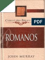 Romanos - John Murray - Comentário Bíblico Fiel