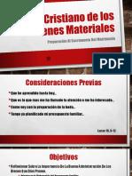 Charlas Prematrimoniales Tema 6 - Uso Cristiano de Los Bienes Materiales