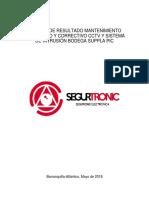 Informe de Resultado Mantenimiento Preventivo y Correctivo Cctv y Sistema de Intrusión Bodega Suppla Pic