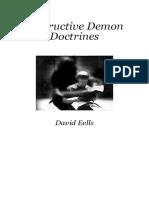 Destructive Demon Doctrines