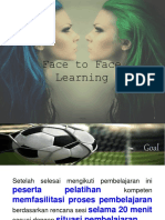 Face to Face Learning