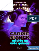 Mi Vida en Esta Galaxia - Carrie Fisher