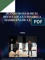 Yammine - Juanjo Oliva Sube El Reciclaje a La Pasarela Madrileña de La Moda