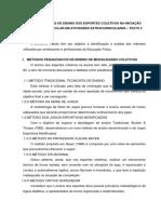 Metodologias de Ensino Dos Esportes Coletivos Na Iniciação Esportiva Escolar Em Atividades Extracurriculares