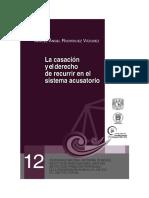 12_LA CASACION Y EL DERECHO DE RECURRIR EN EL SISTEMA ACUSATORIO.pdf