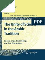 (Logic, Epistemology, and The Unity of Science, 11) Shahid Rahman, Tony Street, Hassan Tahiri (eds.)-The Unity of Science in the Arabic Tradition_ Science, Logic, Epistemology and their Interactions-S.pdf