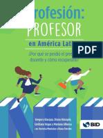 Profesion Profesor en America Latina Por Que Se Perdio El Prestigio Docente y Como Recuperarlo