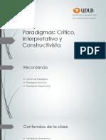 Paradigmas Constructivista Sociocritico e Interpretativo