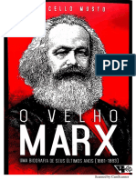 MUSTO, Marcello - O Velho Marx - Uma Biografia de Seus Últimos Anos (1881-1883)