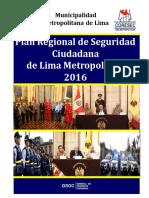 03-PLAN-REGIONAL-DE-SEGURIDAD-CIUDADANA-DE-LIMA-METROPOLITANA-2016.pdf