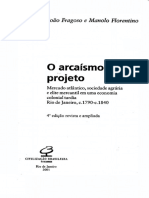 o Arcaísmo Como Projeto. Introdução. Fragoso, João. Florentino, Manolo. 2001