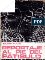 Julius Fucik - Reportaje Al Pie Del Patíbulo