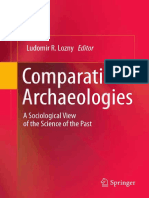 Ludomir R. Lozny (Auth.), Ludomir R. Lozny (Eds.) - Comparative Archaeologies_ a Sociological View of the Science of the Past (2011, Springer-Verlag New York)