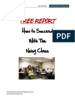Succeed With the Noisy Class
