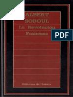 Soboul Albert. La Revolucion Francesa..pdf